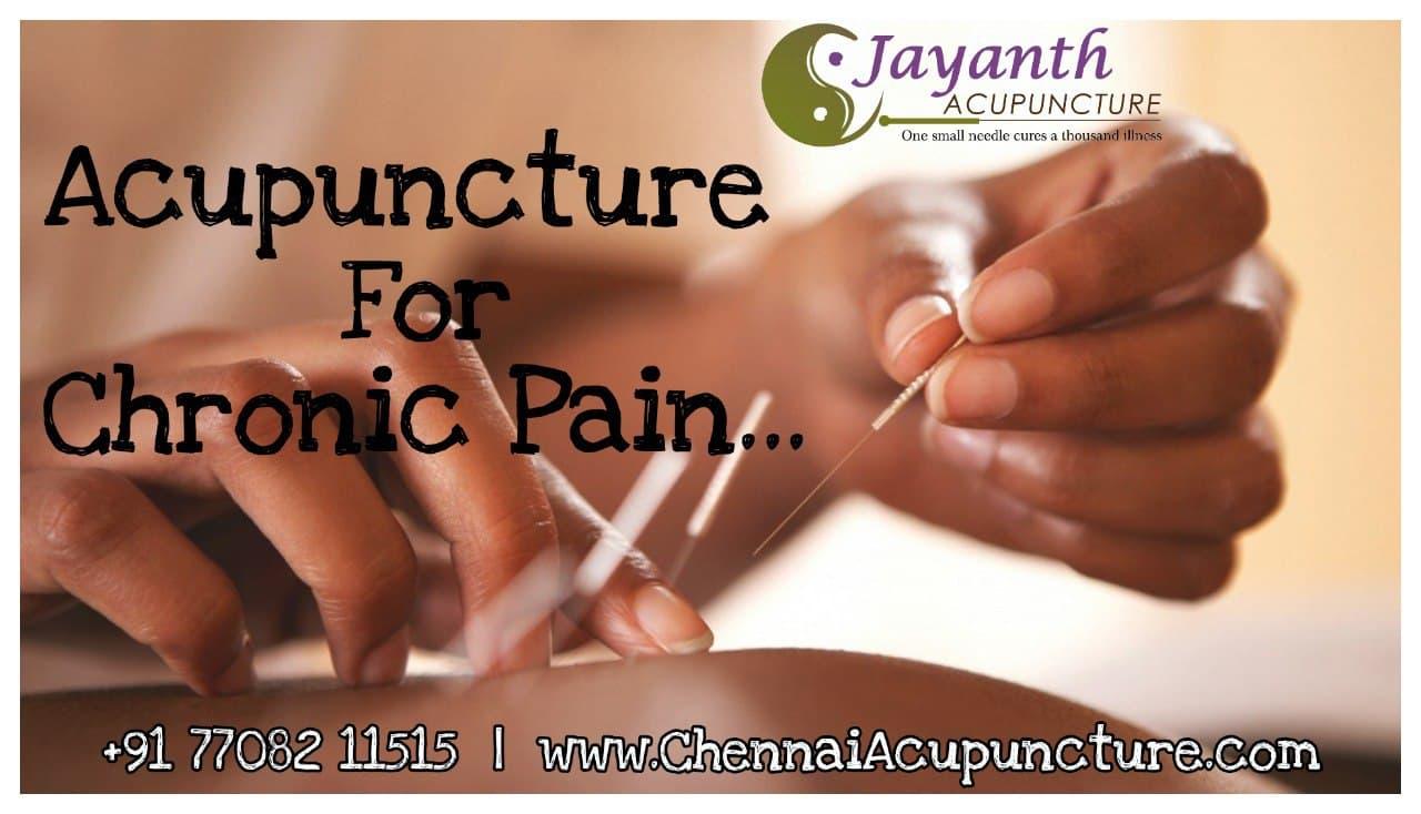 Acupuncture Treatment For Chronic Pain in Chennai   Chetpet   Annanagar   Tnagar